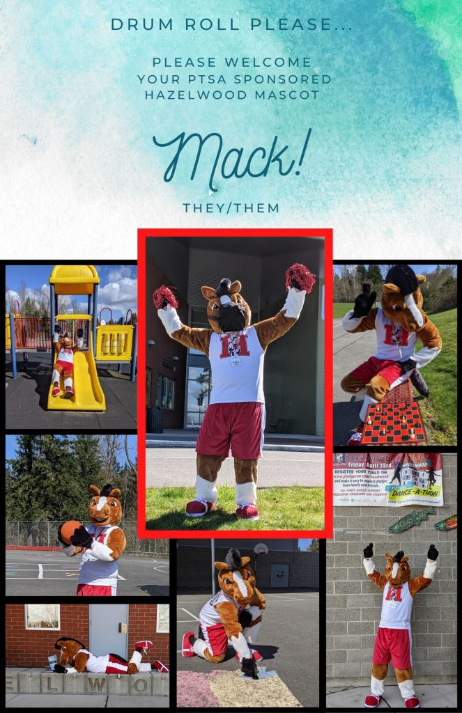 drum roll please... please welcome your ptsa sponsored hazelwood mascot mack they/them photos of a mustang mascot with hazelwood logo on a white shirt with red shorts. playing chess, playing on playground, reading books